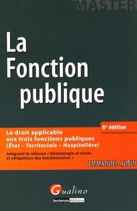 035a9e4c93a Le droit de la fonction publique. Emmanuel Aubin - Decitre - Livre ...
