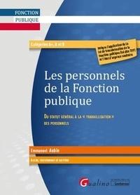 Les personnels de la fonction publique- Accès, recrutement et carrière - Emmanuel Aubin |