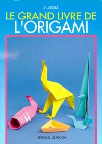 Ucareoutplacement.be Le grand livre de l'origami Image