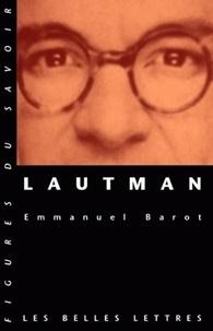 Emmanuel Barot - Lautman.