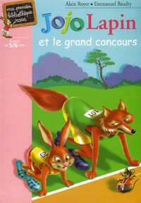 Emmanuel Baudry et Alain Royer - Jojo Lapin et le grand concours.