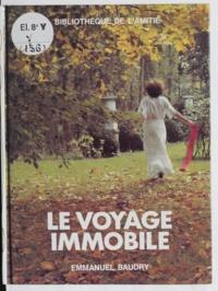 Emmanuel Baudry et  Sylve - Le voyage immobile.