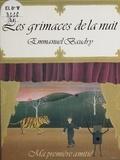 Emmanuel Baudry - Les grimaces de la nuit.