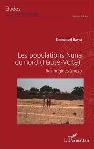 Alixetmika.fr Les populations nuna du nord (Haute-Volta) - Des origines à 1920 Image