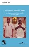Emmanuel Bayili - Vie de Fidèle et Martine Bayili - Un couple d'apôtres héros de la foi au coeur du feu.