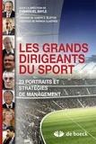 Emmanuel Bayle - Les grands dirigeants du sport - 23 portraits et stratégies de management.