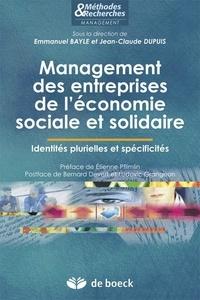 Emmanuel Bayle et Jean-Claude Dupuis - Management des entreprises de l'économie sociale et solidaire - Identités plurielles et spécificités.