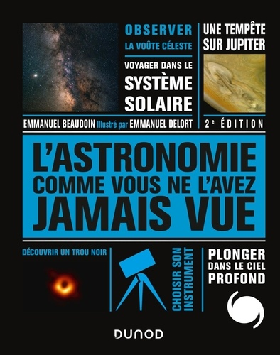 L'Astronomie comme vous ne l'avez jamais vue 2e édition