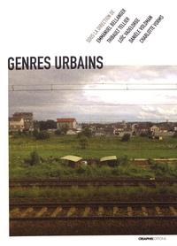 Emmanuel Bellanger et Thibault Tellier - Genres urbains - Autour d'Annie Fourcaut.