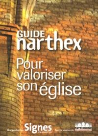 Emmanuel Bellanger - Guide narthex - Pour valoriser son église.