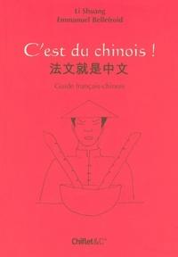 Emmanuel Bellefroid et Shuang Li - C'est du chinois !.