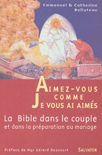 Accentsonline.fr Aimez-vous comme je vous ai aimés - La Bible dans le couple et dans la préparation au mariage Image