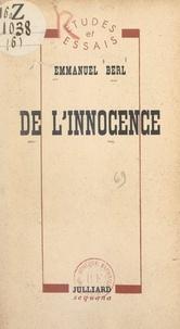 Emmanuel Berl - De l'innocence.