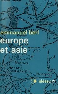Emmanuel Berl - Europe et Asie.
