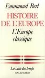 Emmanuel Berl - Histoire de l'Europe (Tome 2) - L'Europe classique.