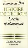 Emmanuel Berl - Histoire de l'Europe (Tome 3) - La crise révolutionnaire.