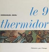 Emmanuel Berl et  Collectif - Le 9 thermidor.
