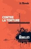 Emmanuel Blanchard - Contre la torture.