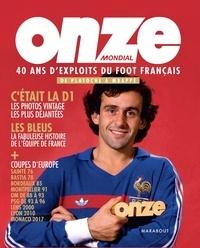 Onze Mondial - 40 ans dexploits du foot français, de Platoche à Mbappé.pdf