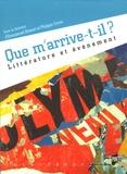 Emmanuel Boisset et Philippe Corno - Que m'arrive-t-il ? - Littérature et événement.