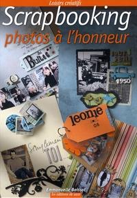 Scrapbooking- Photos à l'honneur - Emmanuel Boissot |