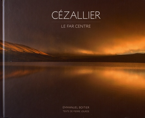Cézallier. Le Far Centre