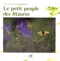 Emmanuel Boitier - Le petit peuple des Maures.