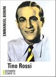 Emmanuel Bonini - Tino Rossi.