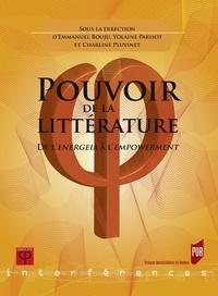 Emmanuel Bouju et Yolaine Parisot - Pouvoir de la littérature - De l'energeia à l'empowerment.