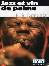 Emmanuel Boundzeki Dongala - Jazz et vin de palme - Et autres nouvelles.