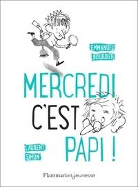 Emmanuel Bourdier - Mercredi c'est papi !.