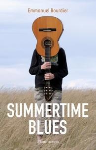 Emmanuel Bourdier - Summertimes blues.