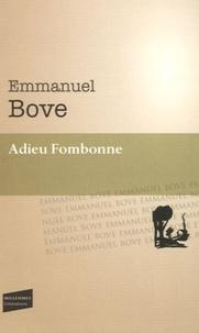 Emmanuel Bove - Adieu Fombonne.