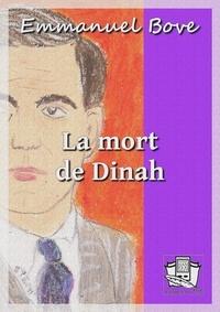 Emmanuel Bove - La mort de Dinah.