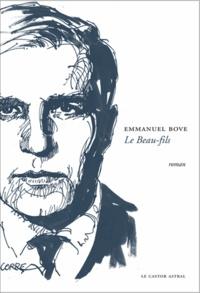 Emmanuel Bove - Le Beau-fils.