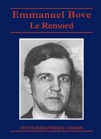 Emmanuel Bove - Le remord.