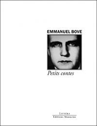 Emmanuel Bove - Petits contes.