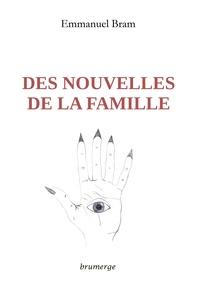 Emmanuel Bram - Des nouvelles de la famille.