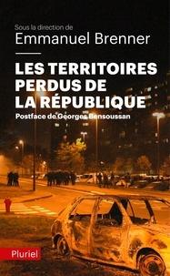 Emmanuel Brenner - Les Territoires perdus de la République.