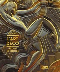 Téléchargement gratuit d'ebook en pdf 1925, quand l'Art déco séduit le monde 9782915542554 par Emmanuel Bréon, Philippe Rivoirard (Litterature Francaise)