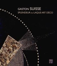Emmanuel Bréon - Gaston Suisse 1896-1988 - Splendeur du laque Art Déco.
