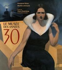 Emmanuel Bréon et Michèle Lefrançois - Le musée des années 30.