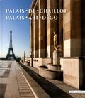 Emmanuel Bréon et Jean-Marc Hofman - Palais de Chaillot - Palais art déco.