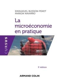 Emmanuel Buisson-Fenet et Marion Navarro - La microéconomie en pratique - 3e éd..