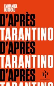 Emmanuel Burdeau - D'après Tarantino.