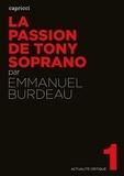 Emmanuel Burdeau - La passion de Tony Soprano.