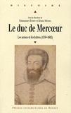 Emmanuel Buron et Bruno Méniel - Le duc de Mercoeur (1558-1602) - Les armes et les lettres.