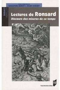 Emmanuel Buron et Julien Goeury - Lectures de Ronsard - Discours des miseres de ce temps.