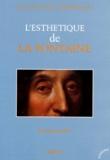 Emmanuel Bury - L'esthétique de La Fontaine.