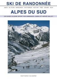 Emmanuel Cabau et Hervé Galley - Ski de randonnée Alpes du Sud.